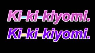 Kiyomi:Cutie Song -English Version韓國賣萌歌:可愛頌 英文版