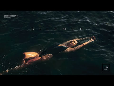 Silence - Metro Vice [Audio Library Release] · Free Copyright-safe Music
