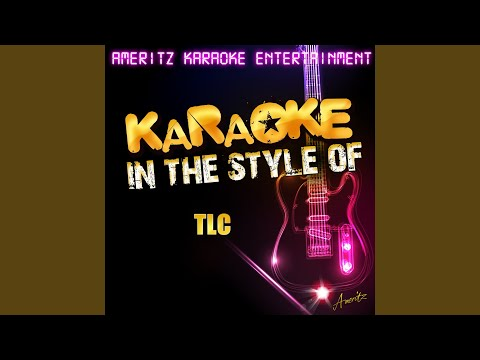 Hands Up (In the Style of TLC) (Karaoke Version)