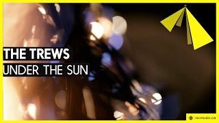 The Trews | Under The Sun