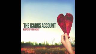 The Icarus Account - Angel of Mine (NEW SONG)