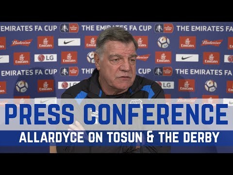 PRESS CONFERENCE: ALLARDYCE ON TOSUN, MIRALLAS, BARKLEY AND THE MERSEYSIDE DERBY