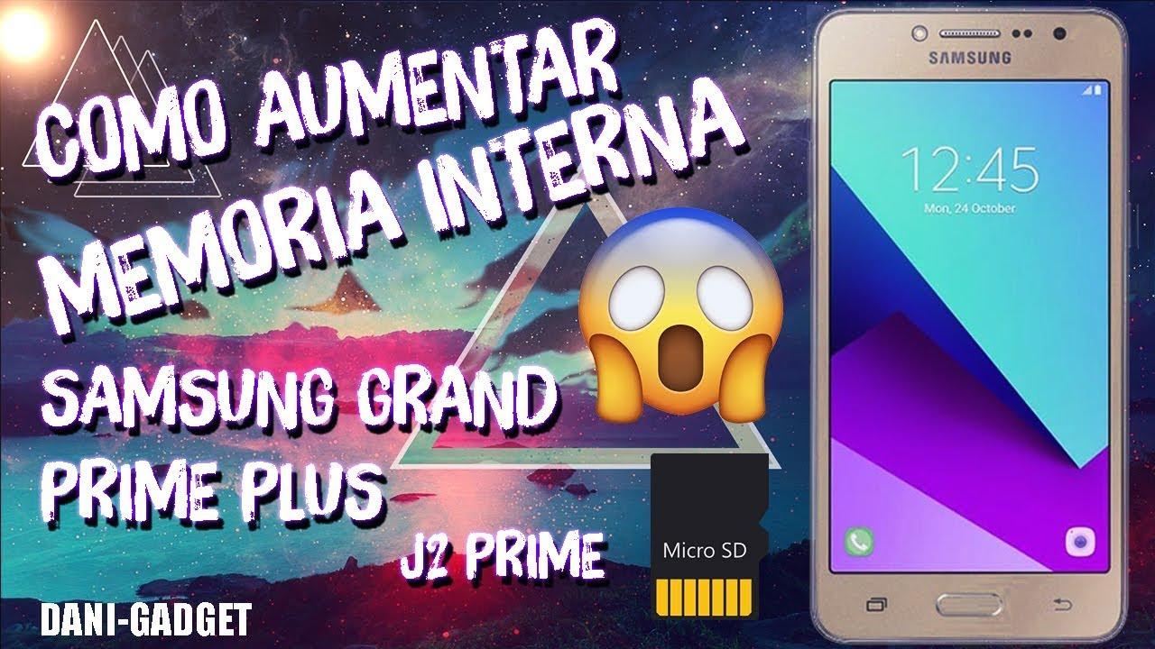 486480e8f6a Como aumentar la memoria interna en Samsung Grand Prime plus | J2 Prime |  2018