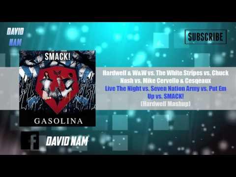 Live The Night vs. Seven Nation Army vs. Put Em Up vs. SMACK! (Hardwell Mashup)