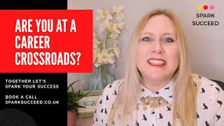 Are you at a career crossroads?