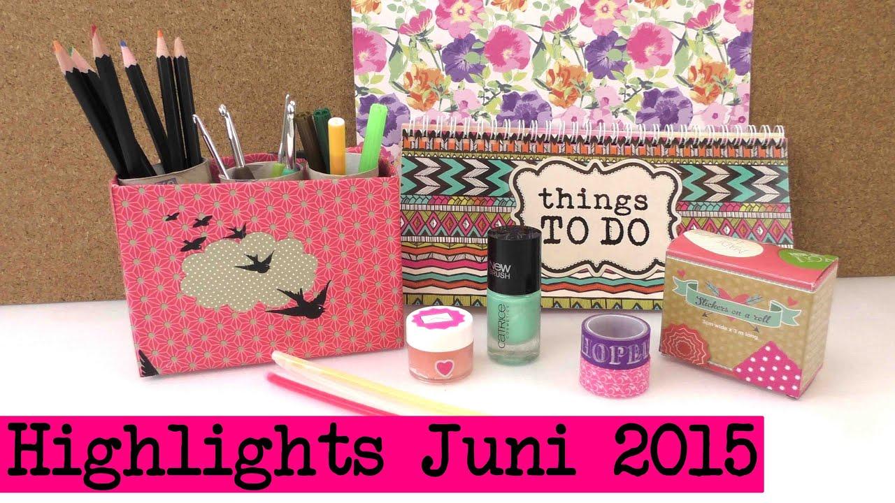 Highlights Juni 2015  Die Besten Diy Ideen Des Letzten