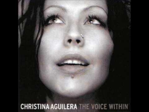 Christina Aguilera: The Voice Within (w/ lyrics  in description)