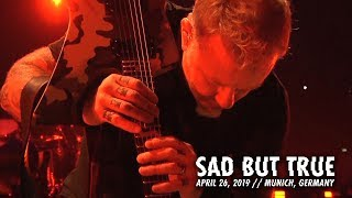Metallica: Sad But True (Munich, Germany - April 26, 2018)