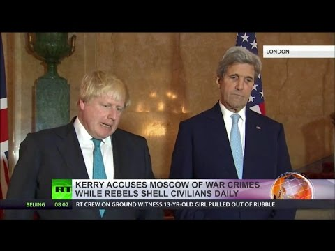 Kerry and Boris Accuse Russia of War Crimes