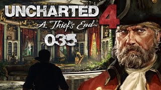 UNCHARTED 4: A THIEF'S END #035 - Das Haus von Henry Avery | Let's Play Uncharted 4
