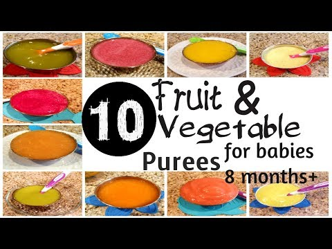 10 Fruit and vegetable Purees for 8+ Month Baby | Stage 2 Homemade Baby Food