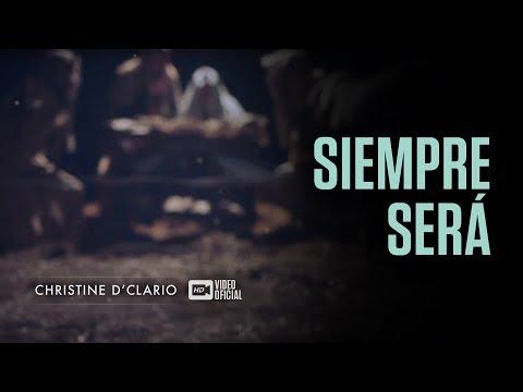 Christine D'Clario   Siempre Será