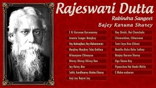 Rabindra Sangeet Album by Rajeswari Dutta | Bengali Tagore Songs
