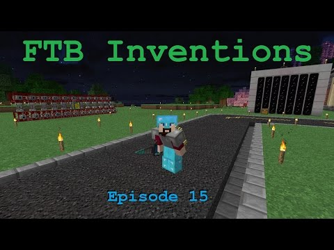 FTB Inventions Episode 15: Unlimited OIL!!!