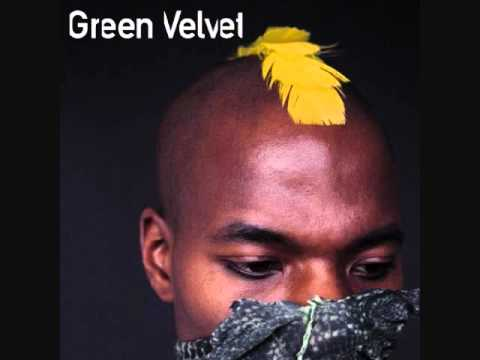 Green Velvet - Destination Unknown