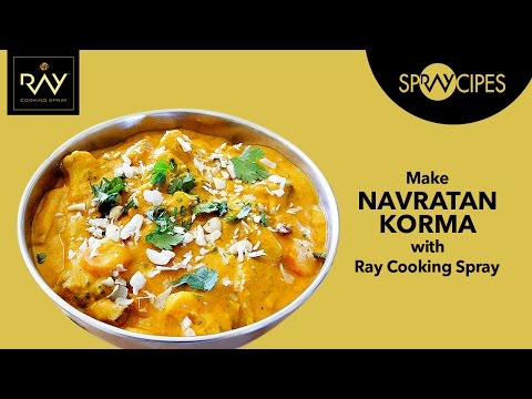 Navratan Korma Recipe in Less Oil with Ray Cooking Spray