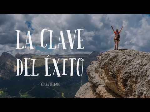 La Clave del Éxito - Por Clara Delgado