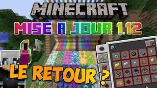 LE RETOUR DE MINECRAFT JAVA ? ~ Minecraft: Présentation 1.12 en détail