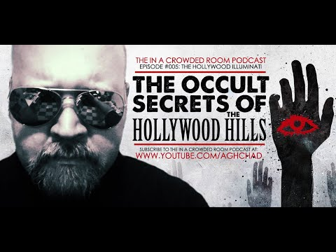 IN A CROWDED ROOM PODCAST • EPISODE #5 • THE HOLLYWOOD ILLUMINATI