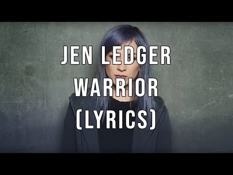 Jen Ledger (feat. John Cooper) - Warrior (Lyrics)