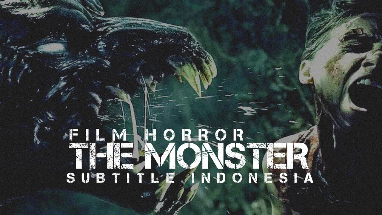 Download Film Horror The Monster  Subtitle Indonesia