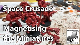 Magnetising (Magnetizing) Space Marİnes from Space Crusade   Interchangeable 40K Marine Weapons