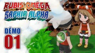 Pokémon Rubis Oméga Saphir Alpha - Démo #01 - Plein de mégas