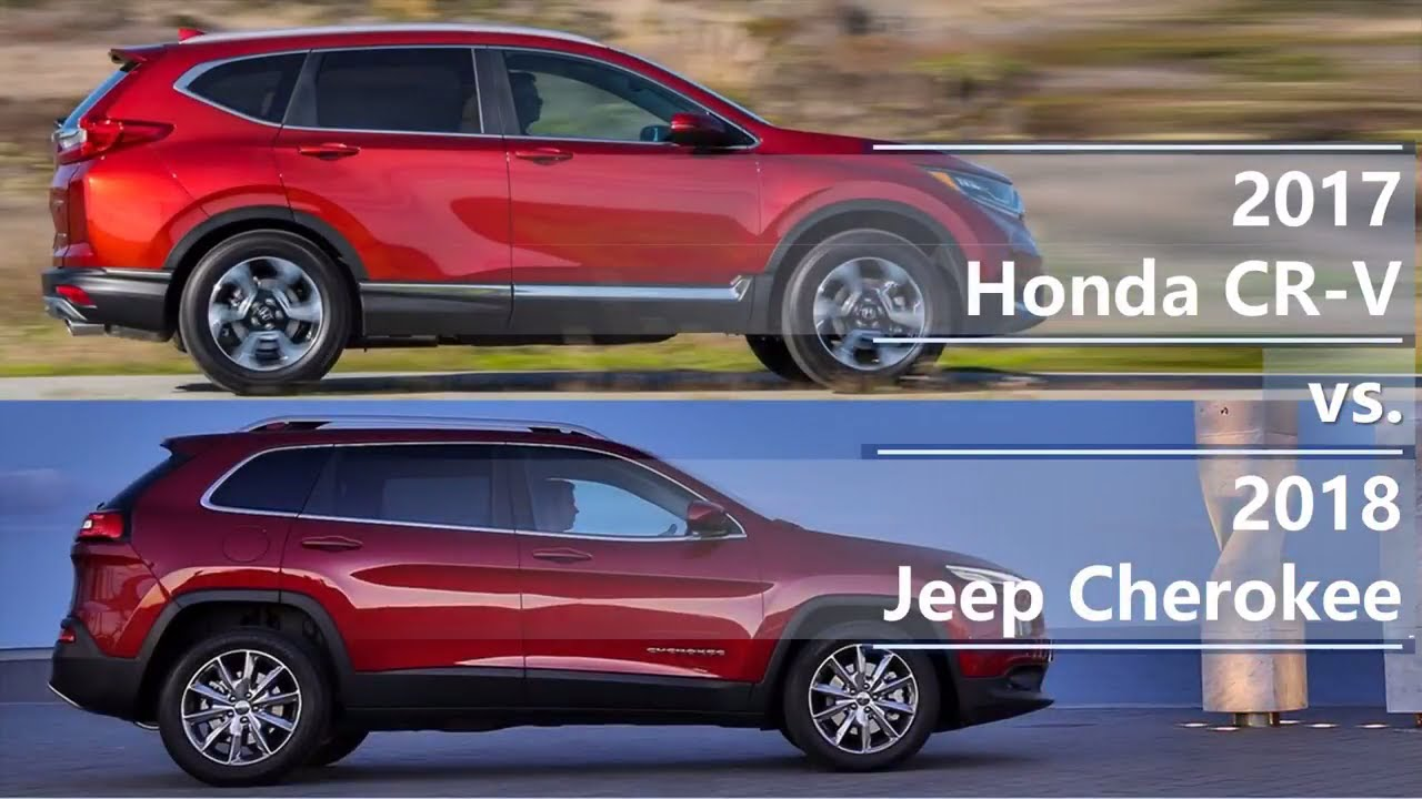 2017 honda cr v vs 2018 jeep cherokee technical