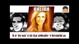 Dalida - Le jour où la pluie viendra (HD) Officiel Seniors Musik