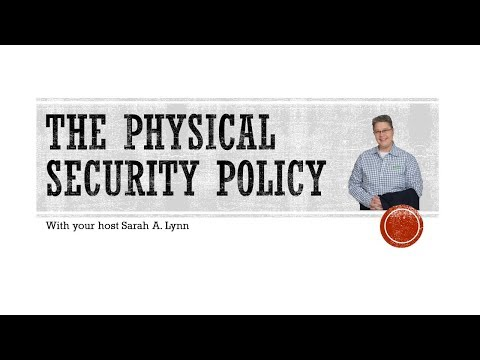 The Physical Security Policy