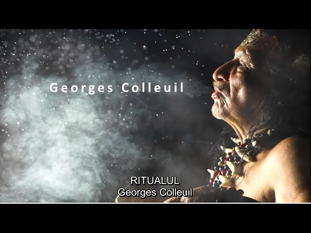 Ritual, Georges Colleuil