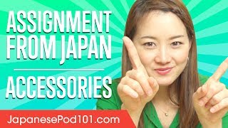 Test your Japanese vocabulary knowledge with regular assignments fr...