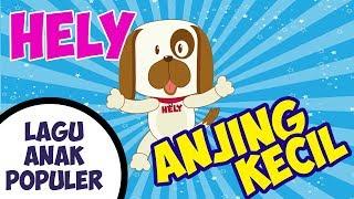 Helly Guk Guk Guk - Lagu Anak Populer Anjing Kecil Helly Hely Guk Guk Guk