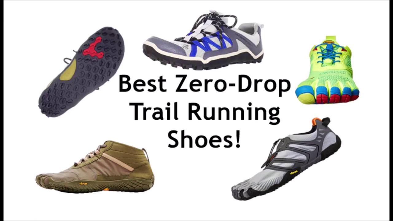 Best Zero Drop Running Shoes For The Trails Part 1 Youtube