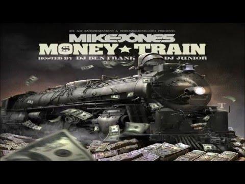 Mike Jones - Money Train (Full Mixtape)