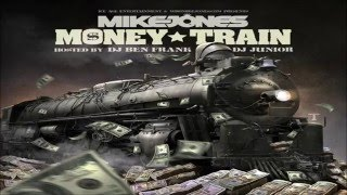 Mike Jones - Money Train (Full Mixtape)