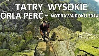 TATRY WYSOKIE - ORLA PER - Wyprawa Roku 2014 10082014