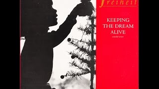 "Freiheit – ""Keeping The Dream Alive"" (extended Vers) (UK CBS) 1988"