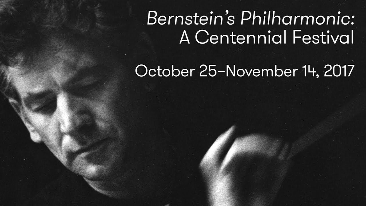 Bernstein's Philharmonic: A Centennial Festival