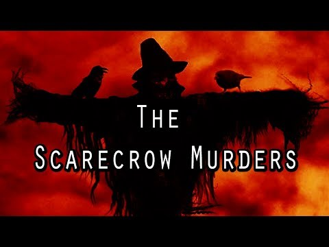 """""""The Scarecrow Murders"""" 