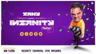 Zany - inZanity Carnaval 2016 Megamix
