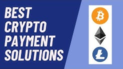 12 Bitcoin and Cryptocurrency Payment Processing Solutions [List]