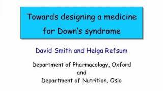 "Professor David Smith ""Towards designing a medicine for Down's syndrome"" Thumbnail"