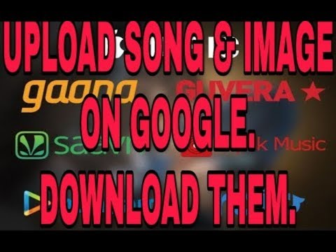 How to UPLOAD mp3 Song On GOOGLE and DOWNLOAD them||How to upload your pictures on Google