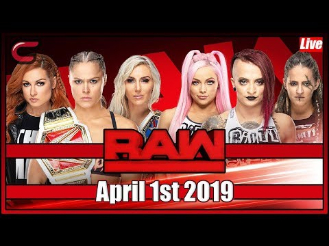 WWE RAW Live Stream Full Show April 1st 2019: Live Reaction Conman167