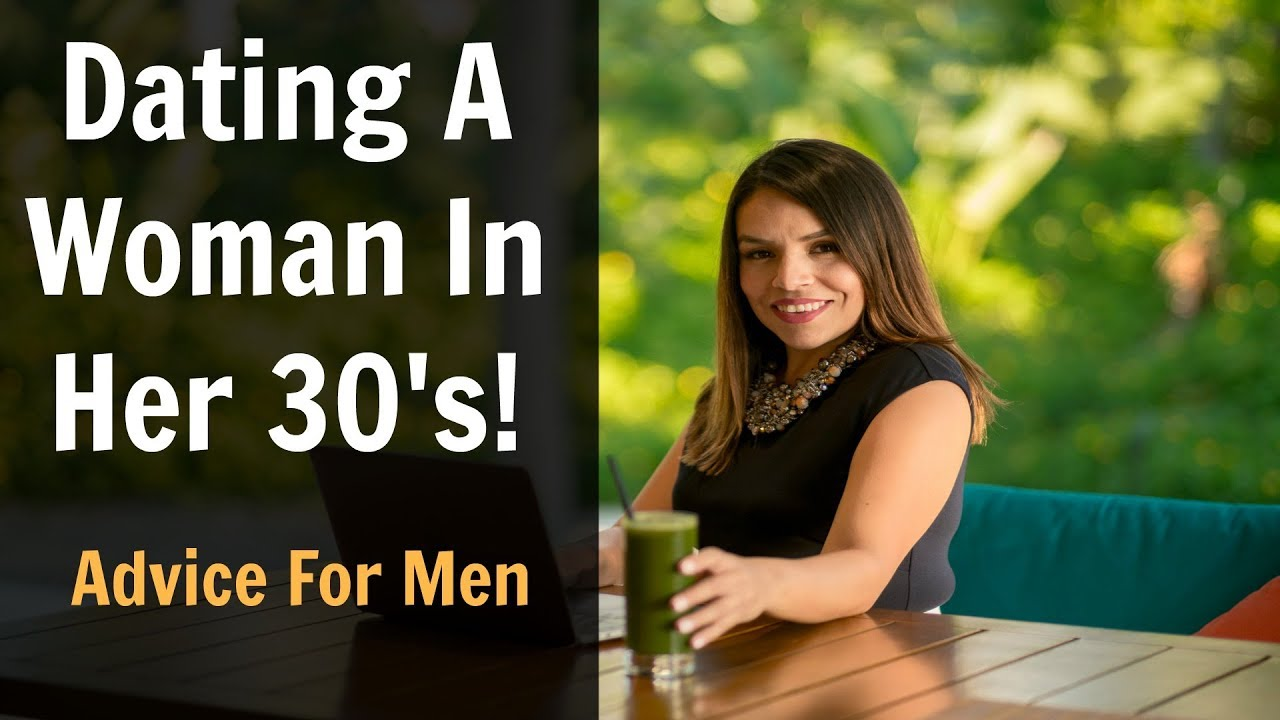 dating advice for women in their 30s images: