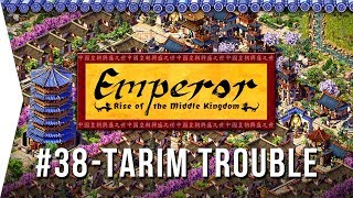 Emperor ► Mission 38 Trouble in the Tarim - Niya - [1080p Widescreen] - Let's Play Game