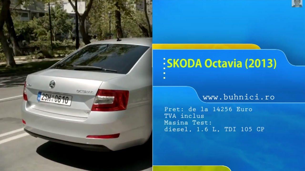 REVIEW - Skoda Octavia 2013 (www.buhnici.ro)