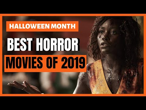 Best Horror Movies of 2019 (So Far) | Halloween Month