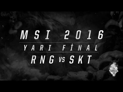 MSI 2016 Yarı Final - RNG vs SKT 1.Maç